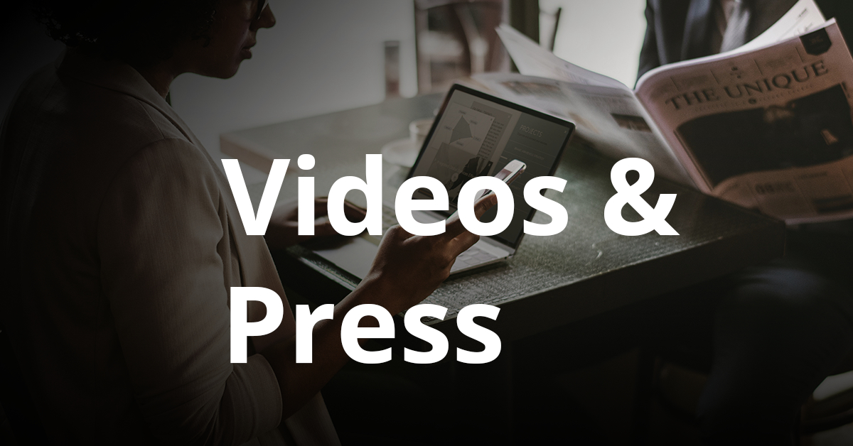 Videos & Press